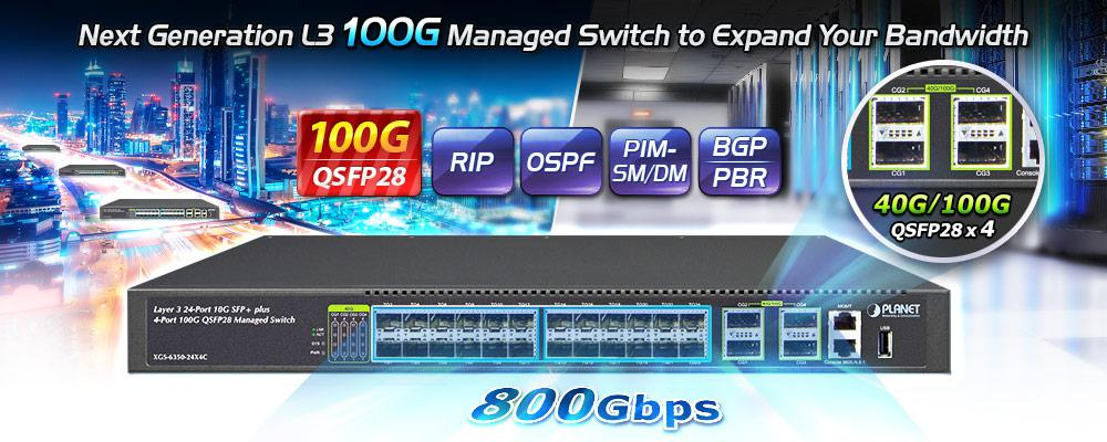 XGS-6350-24X4C - Layer 3 100G Switch - PLANET Technology